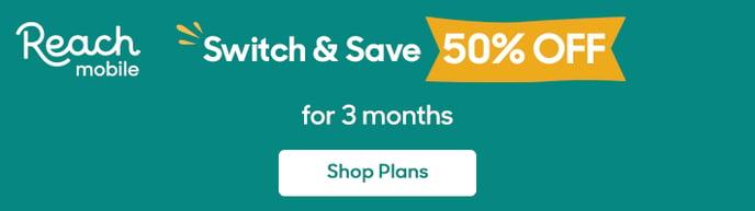Reach_Mobile_Save_50